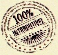 100% Intradutível